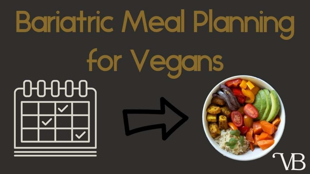 Bariatric Meal Planning for Vegans. A photo of a calendar pointing at a meal of vegetables, avocado, tofu, and quinoa.
